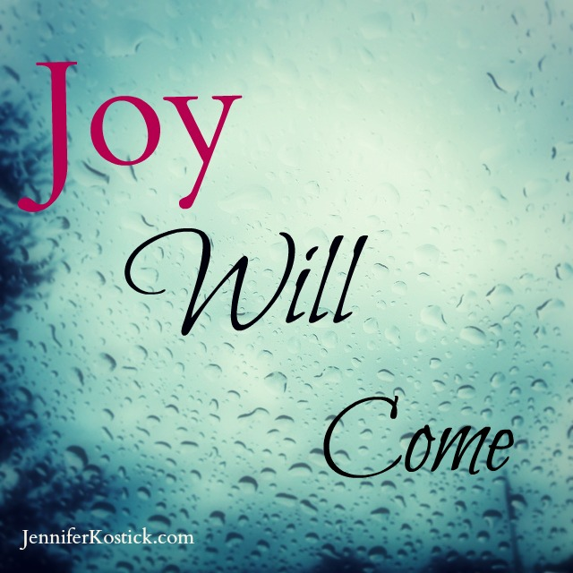 Joy will come_n